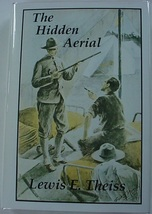 The Hidden Aerial or The Spy Line on the Mountain reprint hcdj Lewis E. ... - $16.00