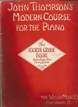 John Thompsons Modern Course for the Piano - The Fourth Grade Book 1940 - $6.92