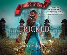 Tricked (Fairy Tale Reform School) [Audio CD] [Mar 28, 2017] Calonita, J... - $24.99