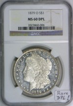1879-O Morgan Dollar NGC MS-60 DPL (DMPL); Rare Deep Proof-Like! - $593.99