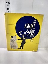 The Fred Astaire & Ginger Rogers book Croce, Arlene - $28.95