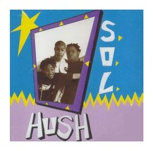 Hush by Sounds Of Life - Sealed CD - R&B & Soul 1994 - $12.95