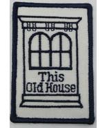 Bob Vila This Old House Vintage Badge Patch - $15.53