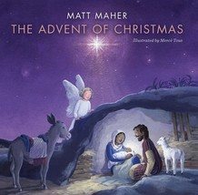 THE ADVENT OF CHRISTMAS - Hardcover Book by Matt Maher