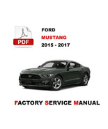 2015 2016 2017 FORD MUSTANG 2.3L ECOBOOST FACTOY SERVICE REPAIR WORKSHOP... - $14.95