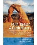 Faith, Reason, and Earth History: A Paradigm of Earth and Biological Ori... - $44.05
