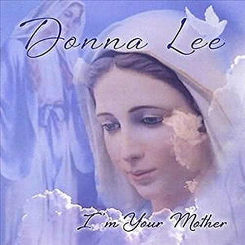 I m your mother by donna lee