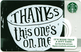 Starbucks 2015 Thanks This One's On Me Collectible Gift Card New No Value - $1.99
