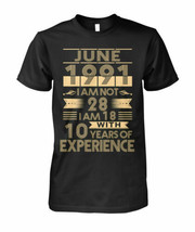 June 1991 I'm Not 28 I'm 18 With 10 Years Of Experience Men T-Shirt Blac... - $16.82+