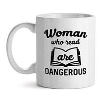Woman Who Read Are Dangerous - Mad Over Mugs - Inspirational Unique Popular Offi - $20.53