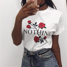 Nothing Letter Print T Shirt Rose Harajuku T-Shirt Women 2018 Summer Cas... - $19.20