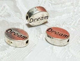 DREAM Word FINE PEWTER Oval DISC BEAD - 11mm L x 9mm W x 3mm D Hole 1.5m image 2