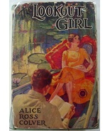 The Lookout Girl  RARE Alice Ross Colver hardcover with dust jacket with... - $32.00