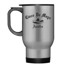 Austin Cinco de Mayo Party Tee Cinco de Mayo Travel Mug Men - $21.99
