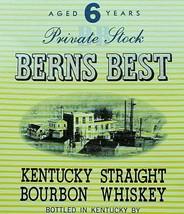 Vintage Berns Best Kentucky Bourbon Label 86 Proof Meadow Lawn Kentucky - $8.08