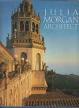 Julia Morgan, Architect [Hardcover] Boutelle, Sara Holmes image 2