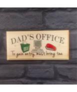 Dad's Office Sign, Bring Tea Desk Work Shed Grandad Door Home Gift Works... - $17.42