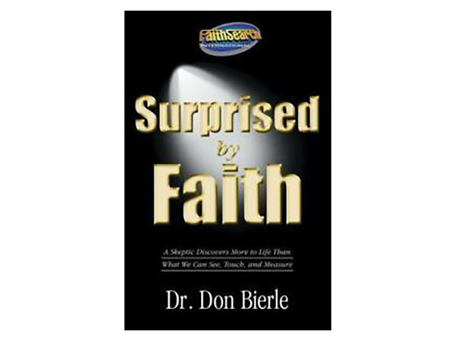 Surprised by Faith by Donald A. Bierle (2012, Trade Paperback)