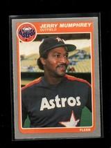 1985 FLEER #354 JERRY MUMPHREY NMMT ASTROS - $0.99