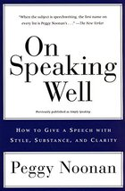On Speaking Well: How to Give a Speech With Style, Substance, and Clarit... - $5.15