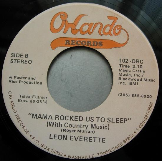 Leon Everett - Giving Up Easy /Mama Rocked Us To Sleep - Orlando Records 102-ORC