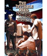 The Invisible Ones : Homeless Combat Veterans (2008 Video DVD) - $14.99