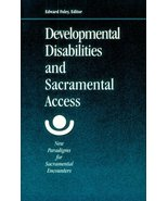 Developmental Disabilities and Sacramental Access: New Paradigms for Sac... - $49.49