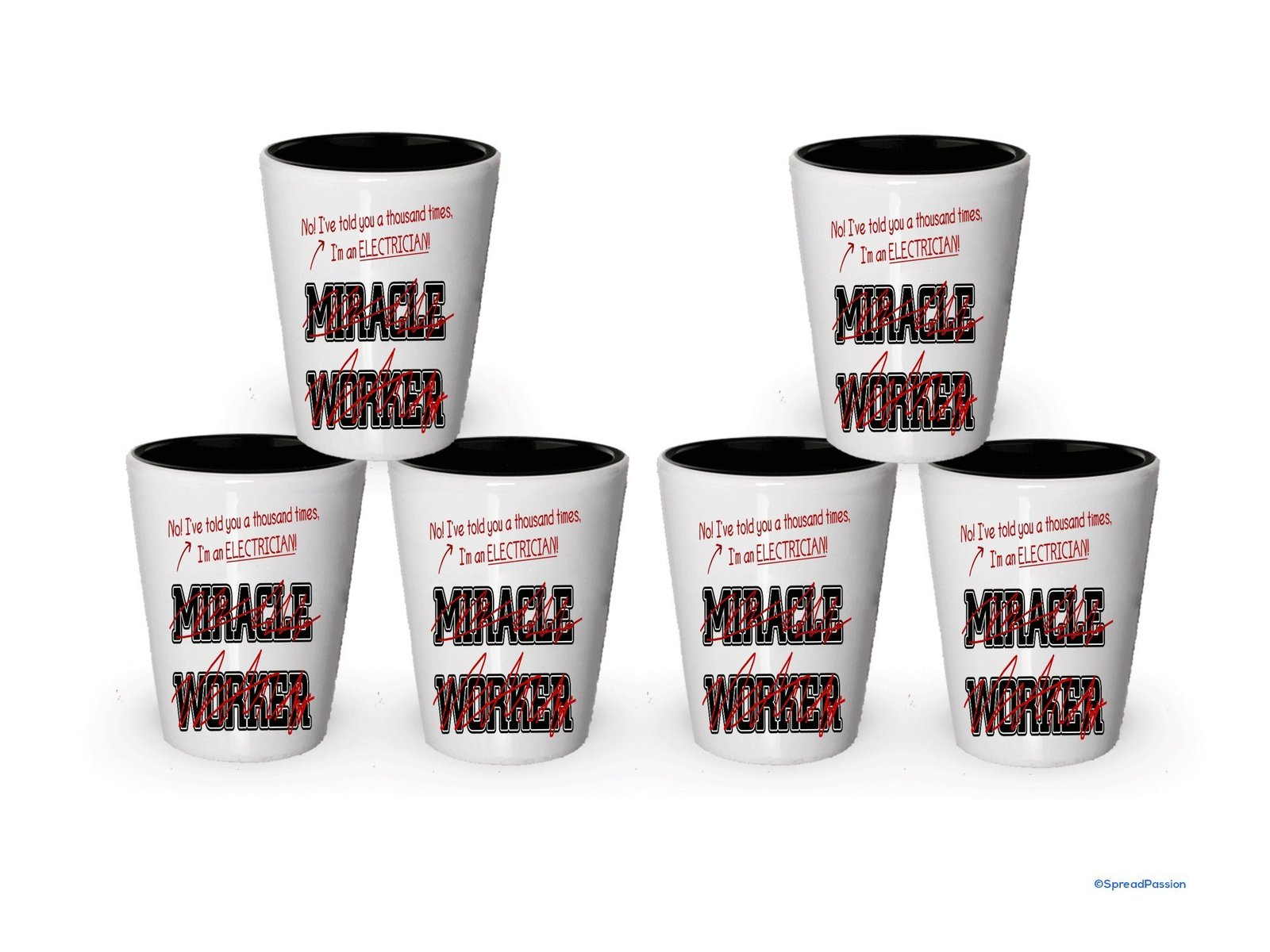 I'm Electrician shot glass- Not a Miracle Worker -Electrician Gifts (6) - $29.35