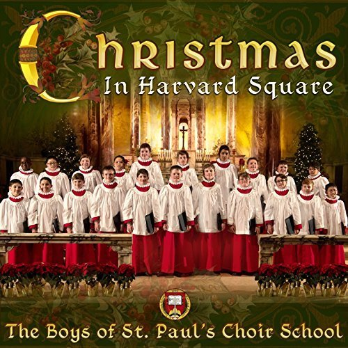 Christmas in harvard square by the boys of st paul s choir school