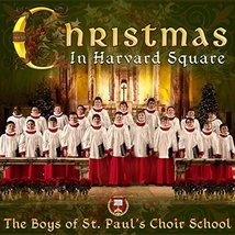 CHRISTMAS IN HARVARD SQUARE by The Boys of St Paul's Choir School