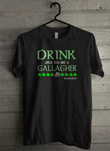 Drink until you are a gallagher shameless thumb200