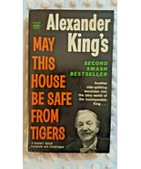 May This House Be Safe From Tigers By Alexander King 1st Signet Print Fe... - $12.00