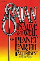 Satan Is Alive and Well on Planet Earth [Paperback] Lindsey, Hal and Car... - $8.99