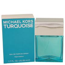 Michael Kors Turquoise by Michael Kors Eau De Parfum Spray 1.7 oz for Women - $91.08