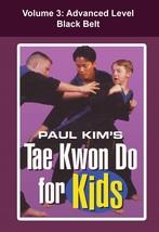 Tae Kwon Do for Kids #3 Advanced Black Belt forms techniques DVD Paul Kim - $22.00