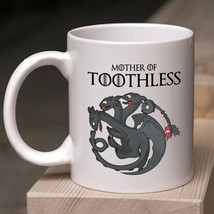 Toothless Mother Of Toothless Mug Dragon Lover White Ceramic 11oz Coffee... - $13.95+