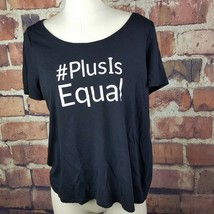 Lane Bryant Plus is Equal Shirt Womens Size 14/16 Black Represent #175 - $8.90