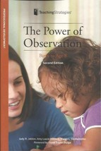 The Power of Observation from Birth Through Eight Jablon, Judy R.; Dombr... - $11.70