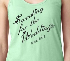 SWEATING FOR THE WEDDING Married Healthy Fit PERSONALIZE Women's Workout... - $19.99