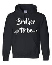 Brother to be hoodie  best brother shirts for him gift ideas birthdays g... - $32.50