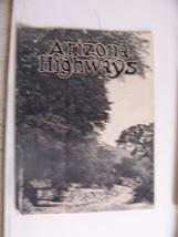 1925 JULY ARIZONA HIGHWAYS MAGAZINE PRESCOTT PHOENIX HWY KIRKLAND CREEK ... - $10,791.00