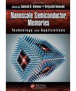 Nanoscale Semiconductor Memories: Technology and Applications (Devices, ... - $322.74