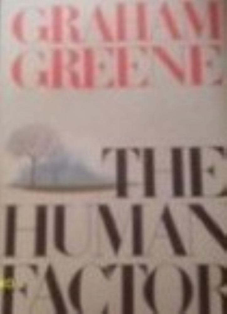 The Human Factor by Greene, Graham