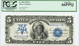 FR. 280 1899 $5 Silver Certificate PCGS Gem New 66 PPQ - Popular Chief $5 - $12,028.00