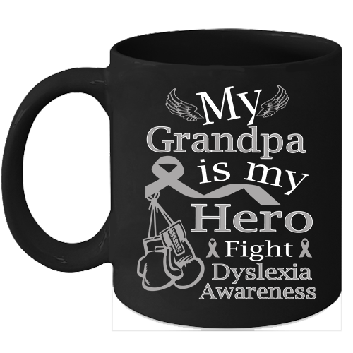 Primary image for Dyslexia coffee mug Cure Silver ribbon support for my Grandpa