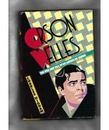 Book -- ORSON WELLES - THE RISE AND FALL OF AN AMERICAN GENIUS (First Ed... - $17.50
