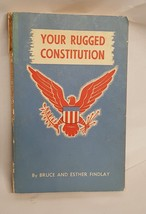 Your Rugged Constitution Paperback Book Vintage Bruce Esther Findlay Ill... - $19.79