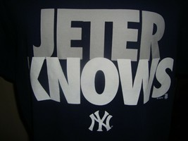 MLB New York Yankees baseball Jeter knows T Shirt Size XL  - $19.75