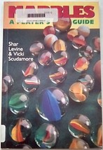 Marbles: A Player's Guide by Shar Levine and Vicki Scudamore (1999, Pape... - $7.00