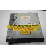 **HYUNDAI RADIO CD #96160-3D102 * NON WORKING SOLD FOR PARTS (ROOM-25)* - $9.90